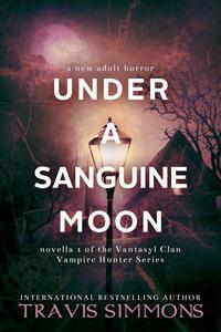 Under a Sanguine Moon