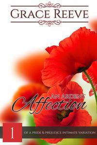An Ardent Affection #1