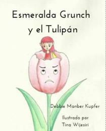 Esmeralda Grunch y el Tulipán