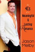 The 4Cs of a Meaningful and Lasting Romance