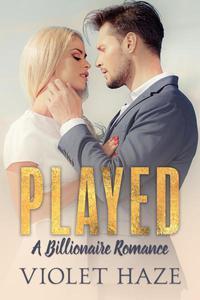 Played: A Billionaire Romance