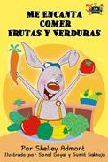 Me Encanta Comer Frutas y Verduras