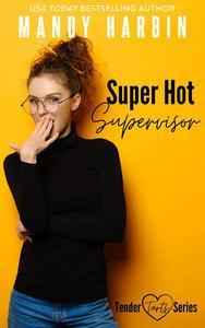 Super Hot Supervisor