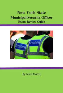 New York State Municipal Security Officer Exam Review Guide