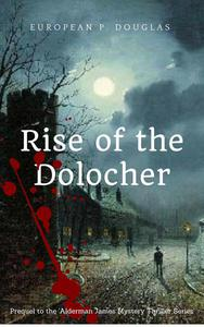 Rise of the Dolocher