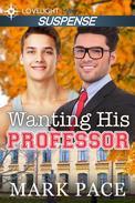 Wanting His Professor