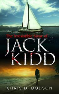 The Irresistible Muse of Jack Kidd