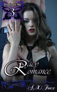 Dominate Me Book 3: Racy Romance