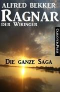 Ragnar der Wikinger: Die ganze Saga
