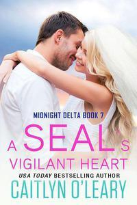 A SEAL's Vigilent Heart