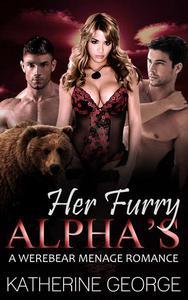 Her Furry Alphas (A Werebear Menage Romance)