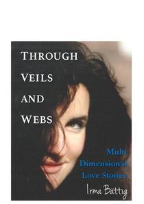 Through Veils and Webs