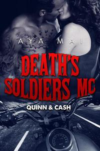 Death's Soldiers MC - Quinn & Cash