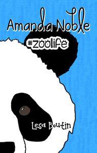 Amanda Noble, #Zoolife