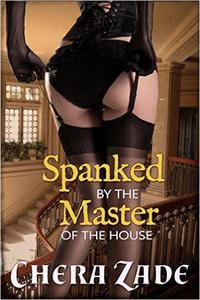Spanked by the Master of the House: Historical Menage Erotica