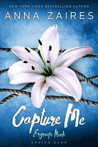 Capture Me — Ergreife Mich