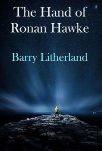 The Hand of Ronan Hawke