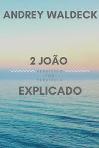 2 João Explicado