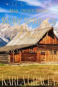 Mail Order Bride - Ruby Springs Brides Box Set - Books 1-4