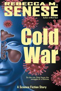Cold War: A Science Fiction Story