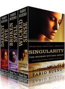 Box Set: Singularity - The Modern Witches Series: Books 1-3 (Wicked Sense, Broken Spell, Darkest Fate): A YA Paranormal Romance Trilogy