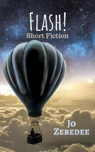 Flash! Collected short stories