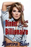 Dinner With The Billionaire