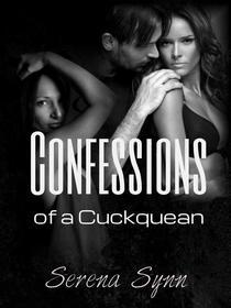 Confessions of a Cuckquean