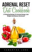 Adrenal Reset Diet Cookbook