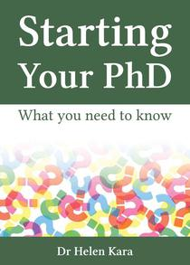 Starting Your PhD: What You Need To Know