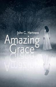 Amazing Grace - A Southern Gothic Paranormal Mystery