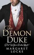 The Demon Duke - A HIstorical Regency Romance