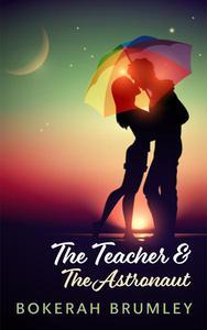 The Teacher & the Astronaut