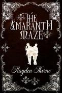 The Amaranth Maze