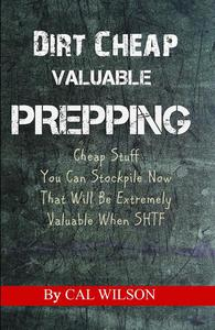 Dirt Cheap Valuable Prepping