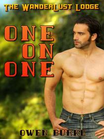 One On One (WanderLust Lodge Gay Sex Collection)