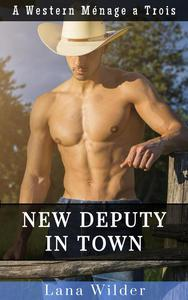New Deputy in Town: A Western Ménage a Trois
