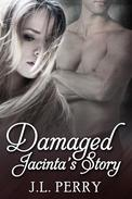 Damaged - Jacinta's Story