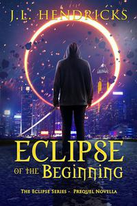 Eclipse of the Beginning