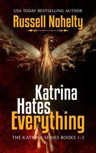 Katrina Hates Everything