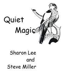 Quiet Magic