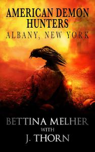 American Demon Hunters - Albany, New York