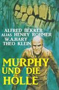 Murphy und die Hölle