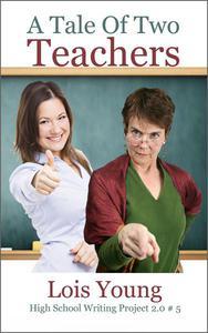 A Tale of Two Teachers