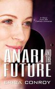 Anari and the Future