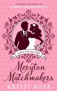 To Have and To Hold: The Meryton Brides
