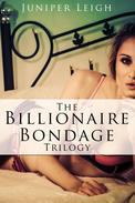 The Billionaire Bondage Trilogy
