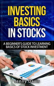 INVESTING BASICS IN STOCKS N7 V N-á A BEGINNER'S GUIDE TO LEARNING BASICS OF STOCK INVESTMENT