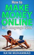 How to Make Money Online As a Language Tutor