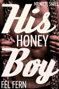 His Honey Boy